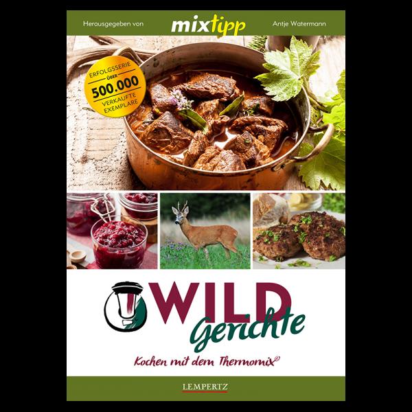 """Kochbuch """"mixtipp Wildgerichte - Kochen mit dem Thermomix"""""""